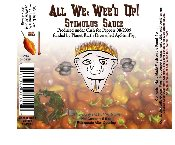 "Hot pepper Sauce - Our Stimulus Sauce ""All Wee Wee'd Up!"""